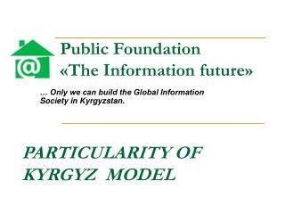Public Foundation  « The Information future »