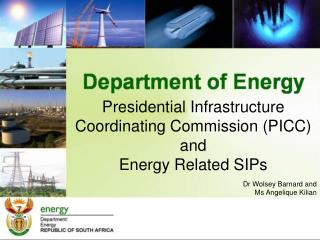 Presidential Infrastructure Coordinating Commission (PICC) and   Energy Related  SIPs