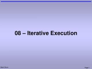 08 – Iterative Execution