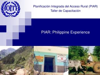 PIAR: Philippine Experience