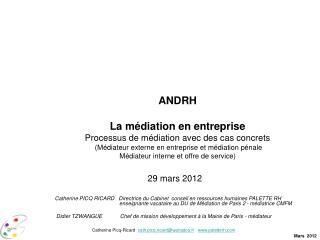 ANDRH La médiation en entreprise Processus de médiation avec des cas concrets