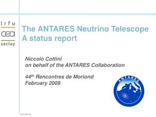 The ANTARES Neutrino Telescope A status report