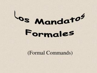 (Formal Commands)