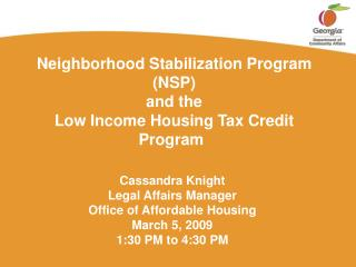 Neighborhood Stabilization Program NSP and the  Low Income Housing Tax Credit Program
