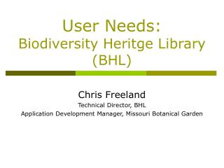 User Needs:  Biodiversity Heritge Library (BHL)