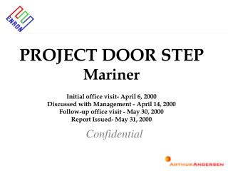 PROJECT DOOR STEP Mariner Initial office visit- April 6, 2000