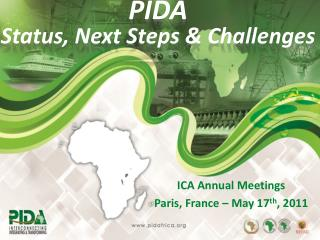 PIDA Status ,  Next Steps  & Challenges