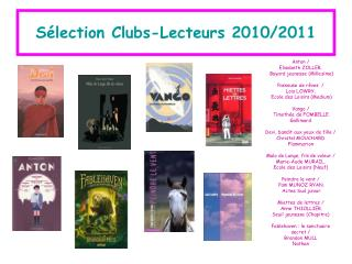 Sélection Clubs-Lecteurs 2010/2011