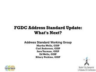 FGDC Address Standard Update:  What's Next?