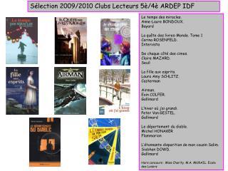 Sélection 2009/2010 Clubs Lecteurs 5è/4è ARDEP IDF