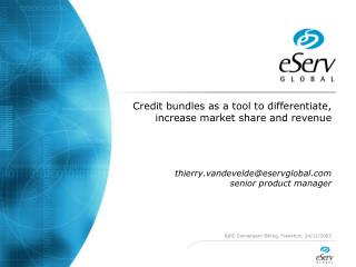 Credit bundles as a tool to differentiate, increase market share and revenue