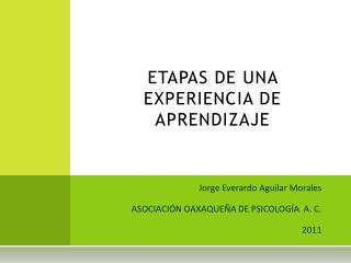 ETAPAS DE UNA EXPERIENCIA DE APRENDIZAJE