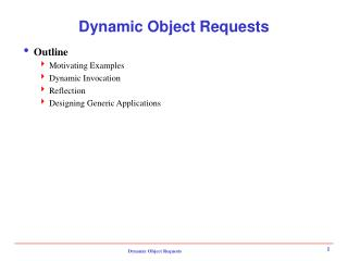 Dynamic Object Requests