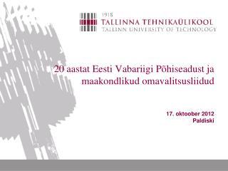 Kohaliku omavalitsuse koht Eesti omariikluse saavutamisel