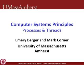 Computer Systems Principles Processes & Threads