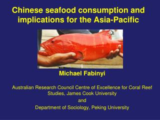 Chinese seafood consumption and implications for the Asia-Pacific