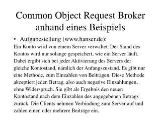 Common Object Request Broker anhand eines Beispiels