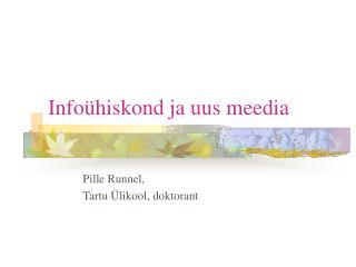 Infoühiskond ja uus meedia