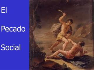El  Pecado Social