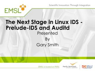 The Next Stage in Linux IDS - Prelude-IDS and  Auditd