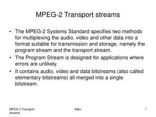 MPEG-2 Transport streams