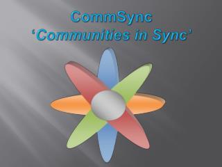 CommSync ' Communities  i n Sync'