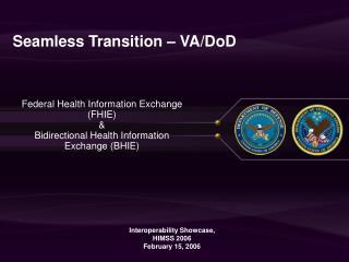 Seamless Transition – VA/DoD