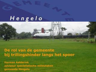 De rol van de gemeente  bij trillingshinder langs het spoor Herman Aalderink