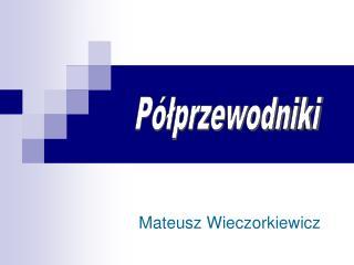 Mateusz Wieczorkiewicz