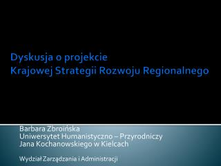 Dyskusja o projekcie  Krajowej Strategii Rozwoju Regionalnego