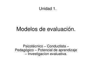 Modelos de evaluación.