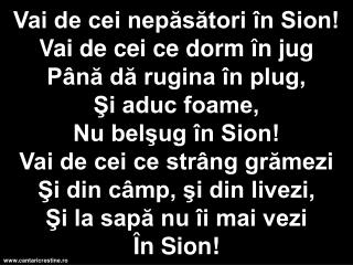 Vai de cei nepasatori in Sion