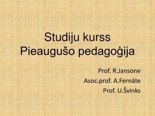 Studiju kurss Pieaugušo pedagoģija