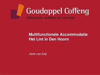 Multifunctionele Accommodatie Het Lint in Den Hoorn