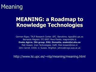 MEANING: a Roadmap to Knowledge Technologies