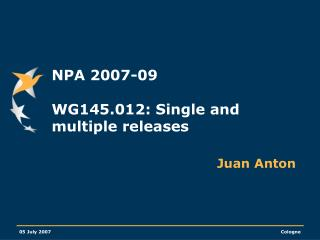 NPA 2007-09  WG145.012: Single and multiple releases