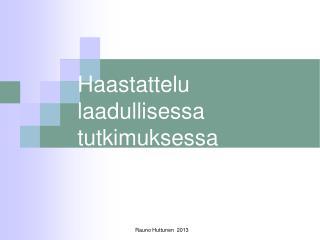 Rauno Huttunen  2013