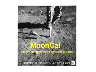 An e.m. calorimeter on the Moon surface
