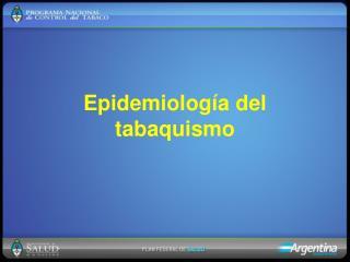 Epidemiología del tabaquismo