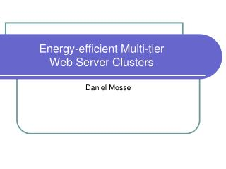 Energy-efficient Multi-tier  Web Server Clusters