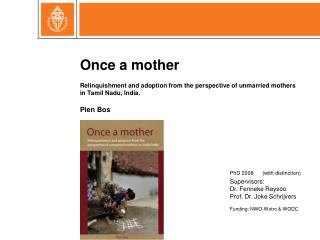 Once a mother Relinquishment and adoption from the perspective of unmarried mothers