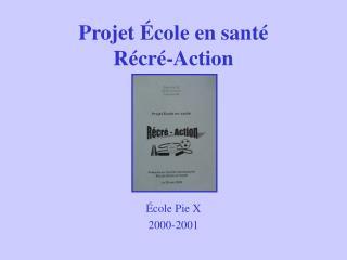Projet École en santé Récré-Action