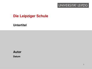 Die Leipziger Schule