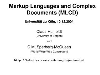 Markup  Languages  and Complex Documents (MLCD)