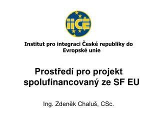 Institut pro integraci České republiky do Evropské unie