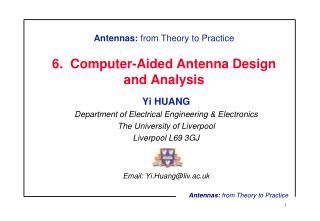 Antennas:  from Theory to Practice 6.  Computer-Aided Antenna Design and Analysis