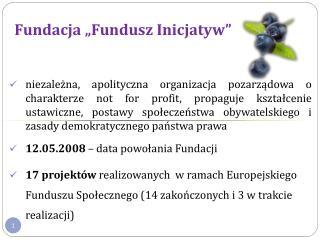 """Fundacja """"Fundusz Inicjatyw"""""""