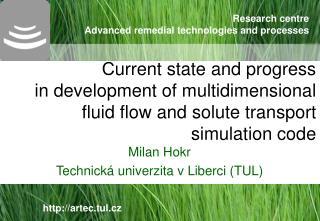 Milan Hokr Technická univerzita v Liberci (TUL)