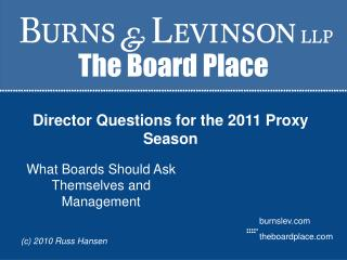 Director Questions for the 2011 Proxy Season