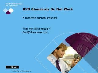 B2B Standards Do Not Work